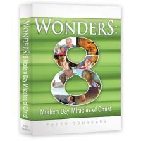 Wonders - 8 Modern Miracles of Christ