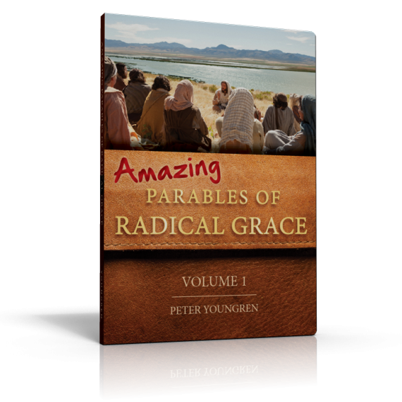 Amazing Parables of Radical Grace